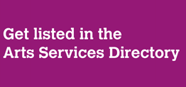 Get listed in the Arts Services Director