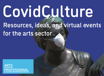 Keep up to date with all the latest Covid-19 news, resources and ideas with CovidCulture
