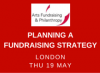 Arts Fundraising & Philanthropy - Planning a Fundraising Strategy