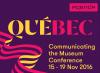 Communicating the Museum Québec