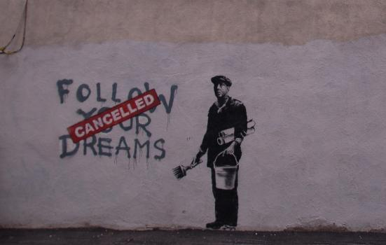 Photo of Banksy mural: Follow your dreams - Cancelled